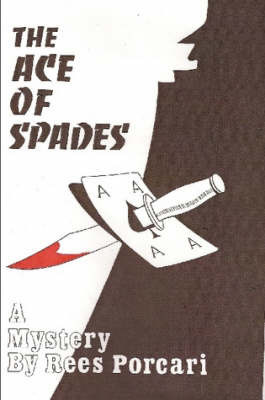 The Ace of Spades by Rees Porcari