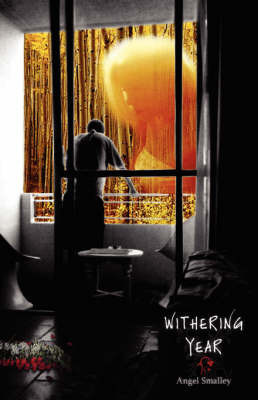Withering Year by Angel, Smalley