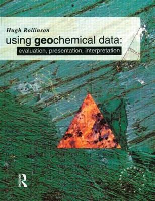 Using Geochemical Data by Hugh R. Rollinson