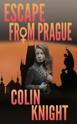 Escape from Prague by Colin Knight image