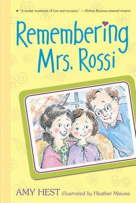 Remembering Mrs. Rossi by Hest Amy