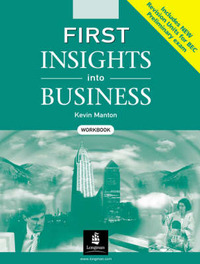 First Insights into Business: Workbook with Key by S Robbins image