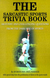 The Sarcastic Sports Trivia Book by Paul Nardizzi image