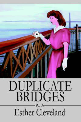 Duplicate Bridges by Esther Cleveland image