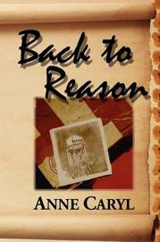 Back to Reason by Anne Caryl image