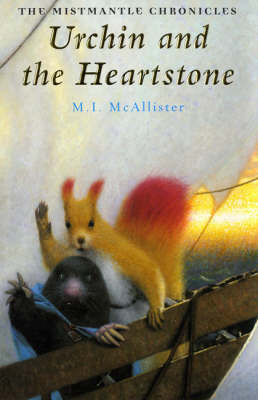Urchin and the Heartstone by M I McAllister