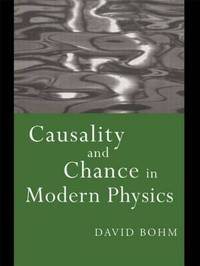 Causality and Chance in Modern Physics by David Bohm image