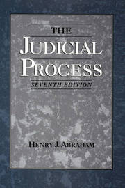 The Judicial Process by Henry J. Abraham