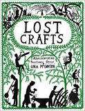 Lost Crafts: Rediscovering Traditional Skills by Una McGovern
