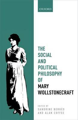 The Social and Political Philosophy of Mary Wollstonecraft image