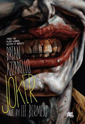Joker (DC Comic) by Brian Azzarello