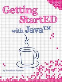 Getting StartED with Java by Jonathan Jackson image