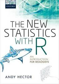 The New Statistics with R by Andy Hector