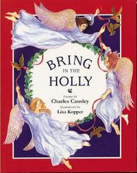 Bring in the Holly by Charles Causely