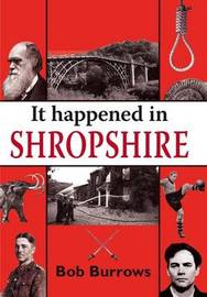 It Happened in Shropshire by Bob Burrows image