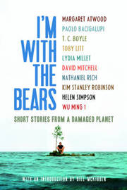 I'm with the Bears by Bill McKibben