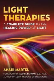 Light Therapies by Anadi Martel