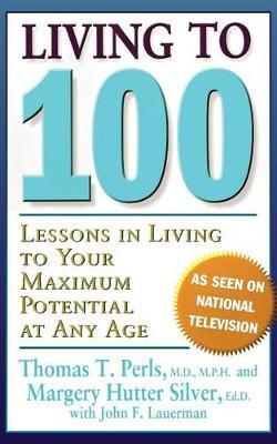 Living To 100 by Thomas T. Perls image