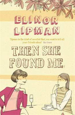 Then She Found Me by Elinor Lipman image