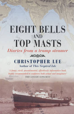 Eight Bells and Top Masts by Christopher Lee