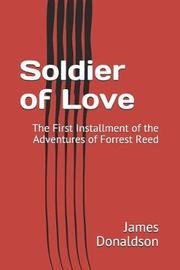 Soldier of Love by James Donaldson