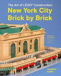 New York City Brick by Brick by Lopes Jonathan