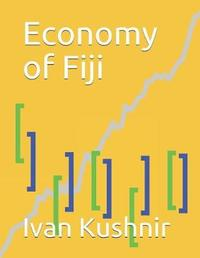 Economy of Fiji by Ivan Kushnir