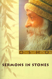Sermons in Stones by Osho