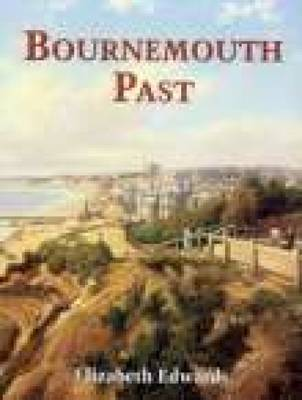 Bournemouth Past by Elizabeth Edwards image