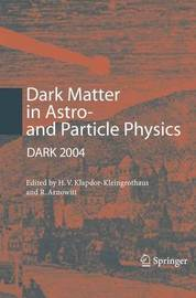 Dark Matter in Astro- and Particle Physics image