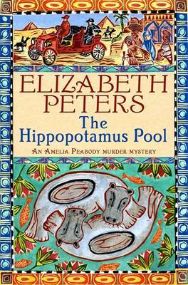 The Hippopotamus Pool (Amelia Peabody Mystery #8) by Elizabeth Peters image
