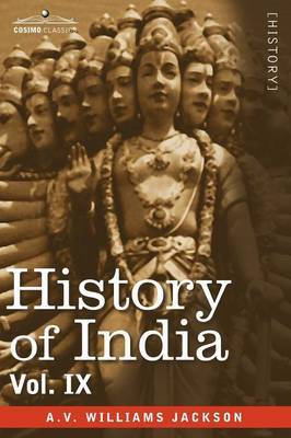 History of India, in Nine Volumes by A.V.Williams Jackson