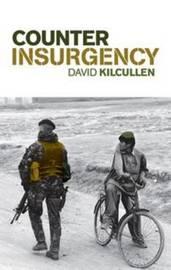 Counterinsurgency by David Kilcullen