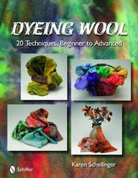 Dyeing Wool by Karen Schellinger