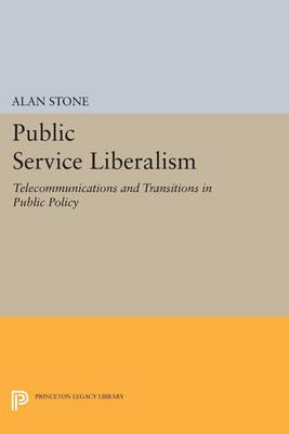 Public Service Liberalism by Alan Stone