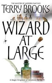 Wizard at Large (Magic Kingdom of Landover #3) by Terry Brooks