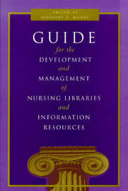 Guide for the Development and Management of Nursing Libraries and Information Centres image
