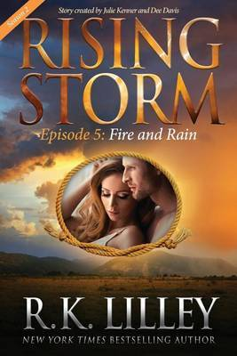 Fire and Rain, Season 2, Episode 5 by R K Lilley