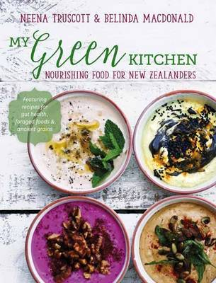 My Green Kitchen by Neena Truscott image
