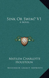 Sink or Swim? V1 by Matilda Charlotte Houstoun