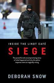 Siege by Deborah Snow