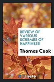 Review of Various Schemes of Happiness by Thomas Cook image