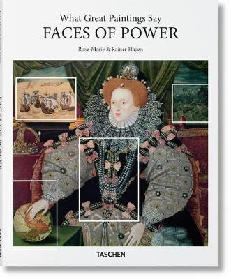 What Great Paintings Say. Faces of Power by Rainer & Rose-Marie Hagen