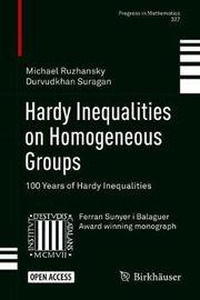 Hardy Inequalities on Homogeneous Groups by Michael Ruzhansky