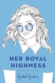Her Royal Highness by Rachel Hawkins image