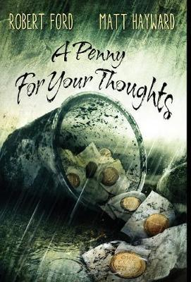 A Penny For Your Thoughts by Robert Ford