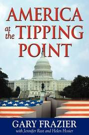 America at the Tipping Point by Gary Frazier