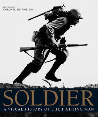 Soldier: A Visual History of the Fighting Man by Reg Grant image