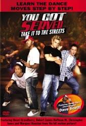 You got Served. Take it to the Streets on DVD