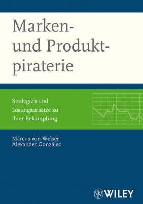 Marken- Und Produktpiraterie: Strategien Und Losungsansatze Zu Ihrer Bekampfung by Alexander Gonzalez image
